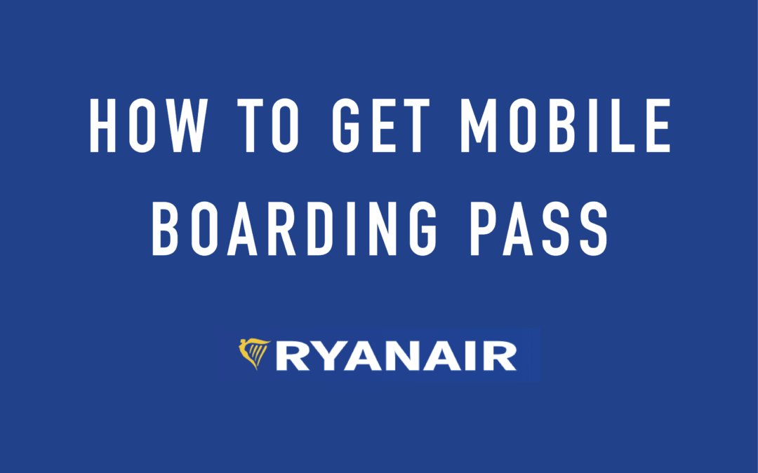 【LCC】Ryanair(ライアンエアー)搭乗券印刷の必要がなくなる。アプリを入れてフライトに備えよう。
